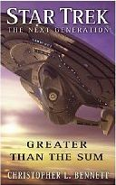 Star Trek: TNG: Greater than the Sum-by Christopher L. Bennett  cover pic