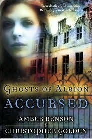 Ghosts of Albion: Accursed-by Amber Benson, Christopher Golden cover