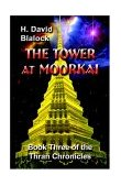 The Tower at MoorkaiH. David Blalock cover image