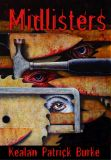 Midlisters, by Kealan Patrick Burke cover image