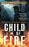 Child of Fire-by Harry Connolly cover