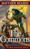 The Commons -by Matthew Hughes