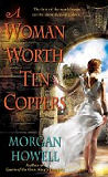 A Woman Worth Ten Coppers-edited by Morgan Howell cover