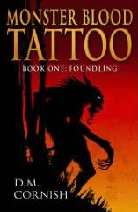 Monster Blood Tattoo, Book 1: FoundlingD. M. Cornish cover image