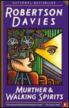 Murther & Walking Spirits-by Robertson Davies cover