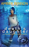 Death's Daughter, by Amber Benson cover image