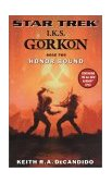 I.K.S. Gorkon: Honor BoundKeith R.A. DeCandido cover image