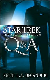 TNG: Q & A-by Keith R.A. DeCandido cover