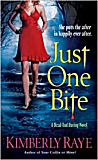 Just One Bite : A Dead-End-Dating Novel-by Kimberly Raye cover pic