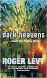 Dark Heavens-by Roger Levy cover pic