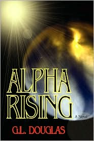 Alpha Rising, by G. L. Douglas cover image