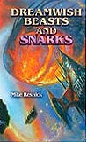 Dreamwish Beasts and Snarks-by Michael Resnick cover