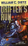 Drifter's RunWilliam C. Dietz cover image