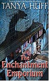 The Enchantment Emporium-by Tanya Huff cover
