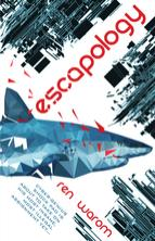 Escapology, by Ren Warom cover image