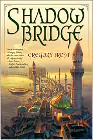 Shadowbridge-by Gregory Frost cover
