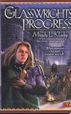 The Glasswrights' Progress-by Mindy L. Klasky cover pic
