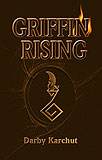 Griffin Rising, by Darby Karchut cover image