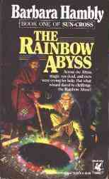 The Rainbow Abyss, by Barbara Hambly cover image
