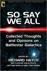 So Say We All-edited by Richard Hatch cover pic