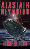 House of Suns, by Alastair Reynolds cover image