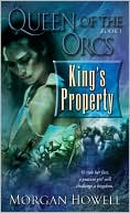 King's Property-by Morgan Howell cover