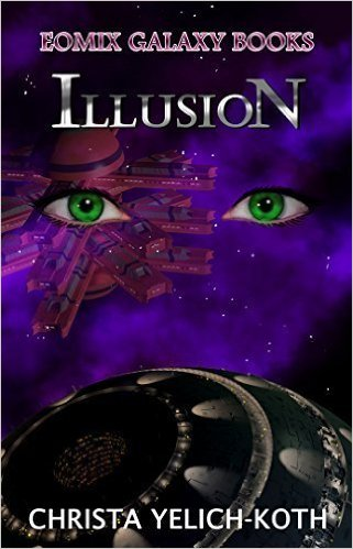 Illusion-by Christa Yelich-Koth cover