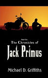 The Chronicles of Jack Primus-by Michael Griffiths cover