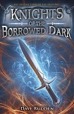 Knights of the Borrowed DarkDave Rudden cover image