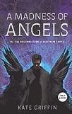A Madness of Angels-Kate Griffin