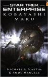 Star Trek: Enterprise: Kobayashi Maru-by Michael A. Martin cover