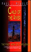 Child of the RiverPaul J. McAuley cover image