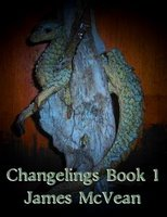 Changelings Book 1: Dragons and DemonsJames A. McVean cover image