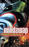 Mindswap, by Robert Sheckley cover image