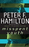 Misspent Youth-by Peter F. Hamilton cover