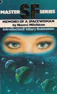 Memoirs of a Spacewoman-by Naomi Mitchison cover pic