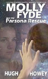 Molly Fyde and the Parsona Rescue Hugh Howey cover image