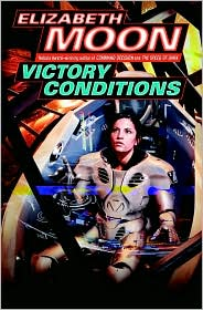 Victory Conditions, by Elizabeth Moon cover image