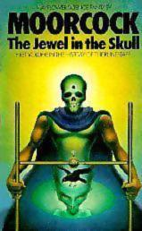 The Jewel in the Skull-Michael Moorcock cover