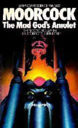 The Mad God's Amulet-Michael Moorcock cover