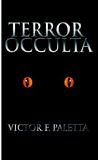 Terror Occulta-by Victor F. Paletta cover