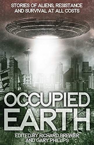 Occupied Earth-edited by Richard Brewer, Gary Philips