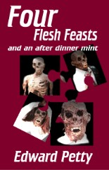 Four Flesh Feasts and an AfterDinner Mint, by Edward Petty cover image