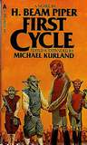 First Cycle-by H. Beam Piper, Michael Kurland. cover
