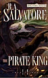 The Pirate King, by R. A. Salvatore cover image