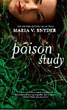 Poison Study � Book One of the Yelena Zaltana TrilogyMaria V. Snyder cover image