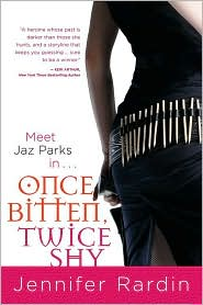 Once Bitten, Twice Shy, by Jennifer Rardin cover image