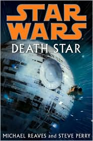 Death Star-by Michael Reaves, Steve Perry cover