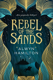 Rebel of the SandsAlwyn Hamilton cover image