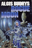 Rogue Moon-by Algis Budrys cover